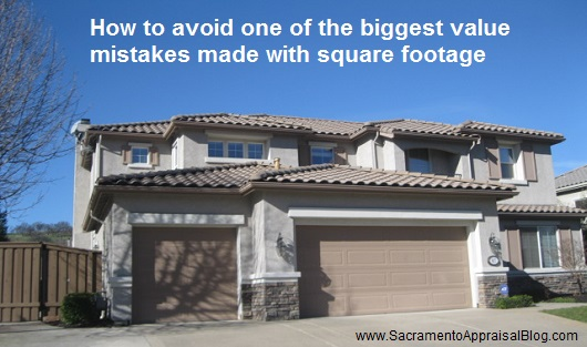 big value mistakes made with square footage - by sacramento appraisal blog