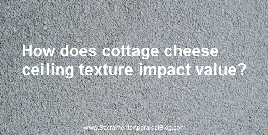 Attractive An appraiser's view of cottage cheese ceiling texture | Sacramento  LO86