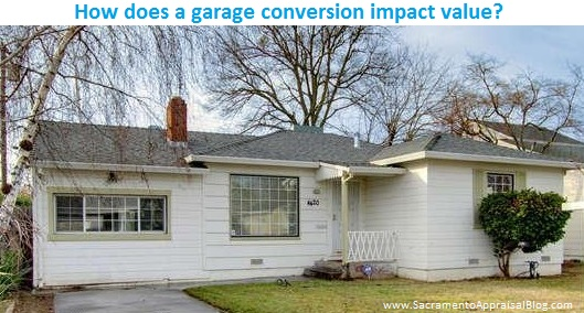 garage-conversion-sacramento-appraisal-blog