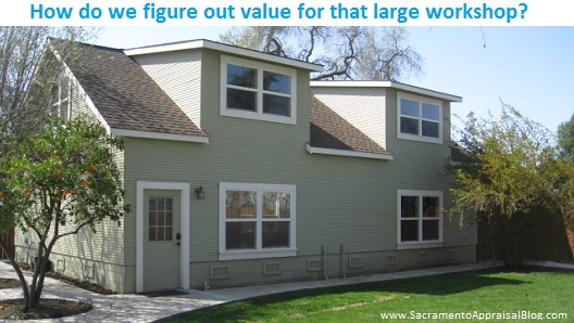 large workshop or garage value - sacramento appraisal blog