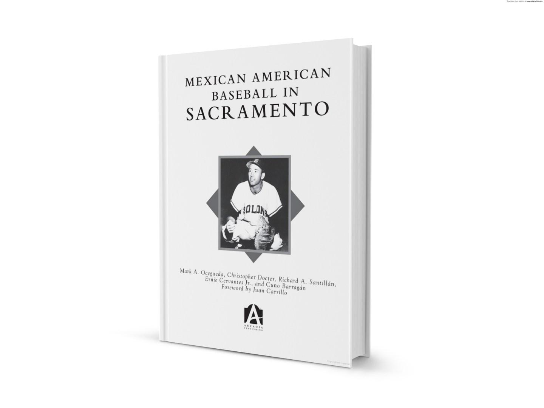 Mexican American Baseball in Sacramento