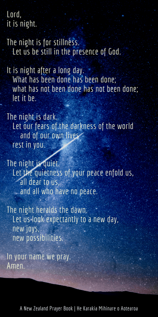 One of my very favourite prayers: Night Prayer - A New Zealand Prayer Book | Sacraparental.com