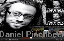 "Joe Rogan and Daniel Pinchbeck: ""As above so below"""