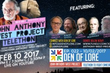 FEB 10th! John Anthony West Project Telethon w/ Graham Hancock, Randall Carlson, Robert Schoch, Laird Scranton, Edward Nightingale, and MORE!