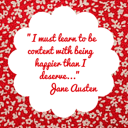 I must learn to be content with being happier than I deserve...judged
