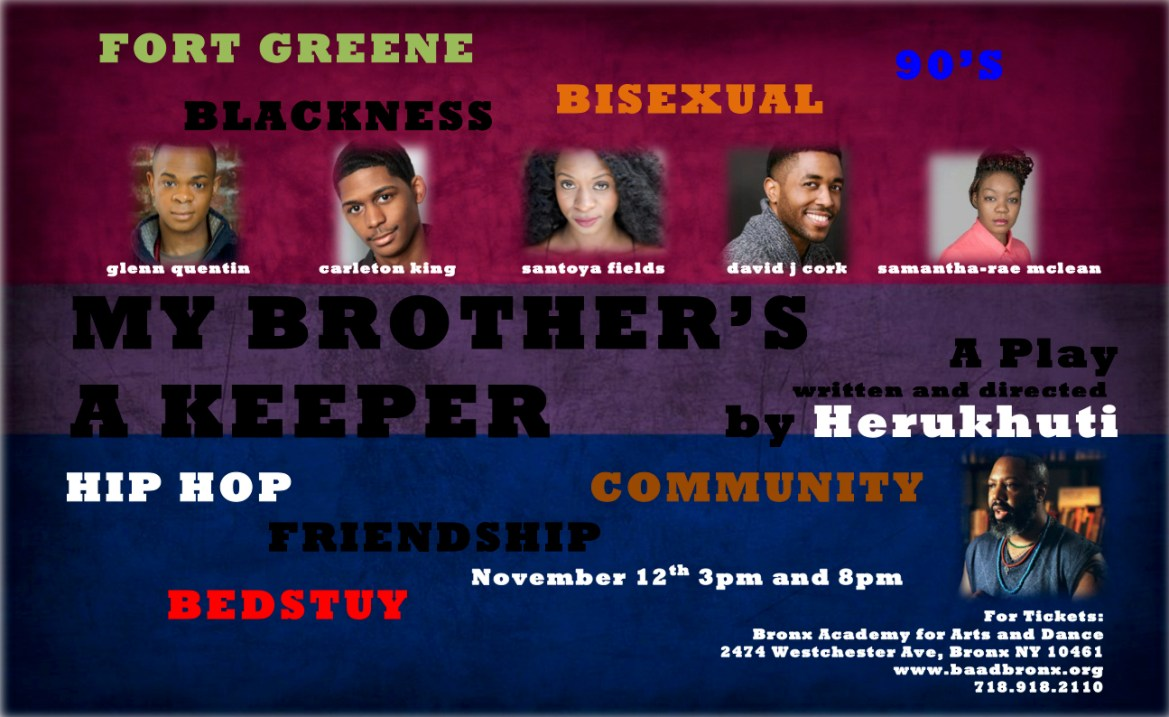 """My Brother's a Keeper"" – Dr. Herukhuti's New Play at The Bronx Academy for Arts and Dance Coming November 12"