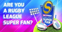 Are you a rugby league super fan? You can bet on being a winner at Betfred
