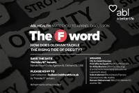 Be part of interactive panel discussion on ''The F Word: Oldham & Obesity'