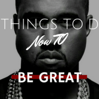 If You Want To Be Great Do These 5 Things Now