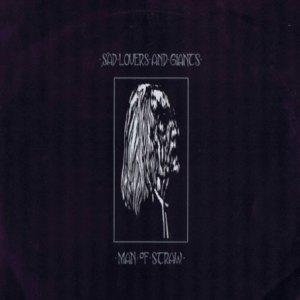 "Sad lovers & Giants: Man of Straw 7"" 12"""