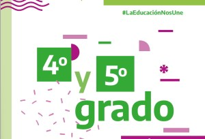 Lee más sobre el artículo Educación primaria: 4to y 5to grado