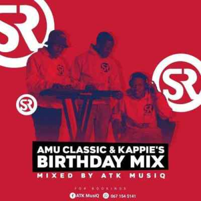 ATK MusiQ Amu Classic & Kappie's Birthday Mix Mp3 Download Safakaza