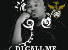 DJ Call Me Ex Ya Gago Mp3 Download Safakaza
