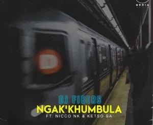 DJ Fibers Ngak'khumbula ft Nicco NK & Ketso SA Mp3 Download Safakaza