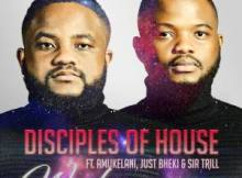 Disciples of House Washa Mp3 Download Safakaza