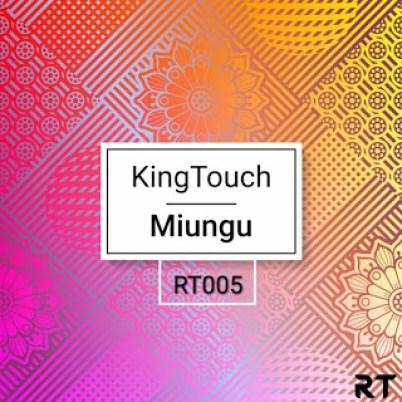 KingTouch Miungu EP Zip File Download
