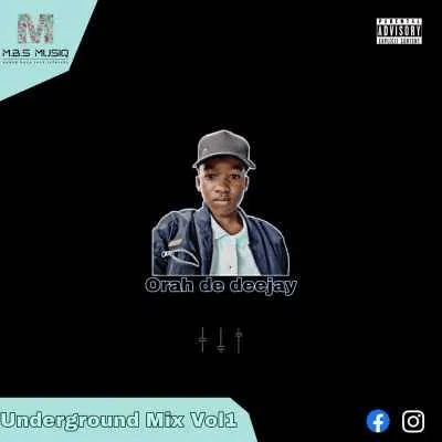 Orah De Deejay Underground Mix Vol. 1 Mp3 Download Safakaza