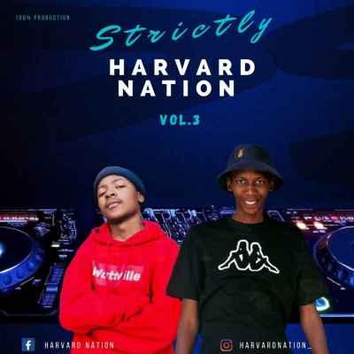 P-Man & JayLokas Strictly HarvardNation Vol. 3 Mix Mp3 Download Safakaza