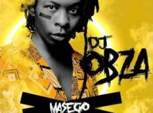 DJ Obza Masego Album Zip File Download