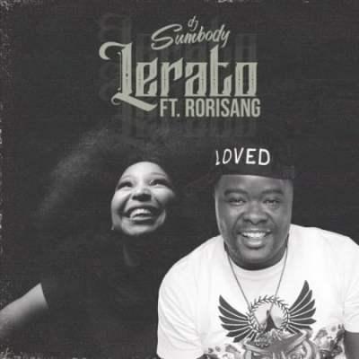 DJ Sumbody Lerato ft Rorisang Mp3 Download Safakaza