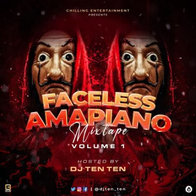 DJ Ten Ten Faceless Amapiano Mixtape Mp3 Download Safakaza