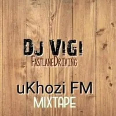 DJ Vigi Ukhozi FM 1st mix Mp3 Download Safakaza