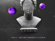 Exte C Rapture TimAdeep P.L.U.R Mix Mp3 Download Safakaza