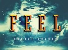 Groove Govnor Feel Original Mix Mp3 Download Safakaza
