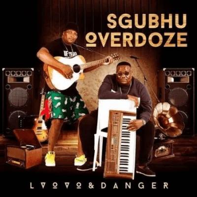 L'vovo Sgubhu OverDose Album Zip File Download