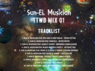Sun-EL Musician TTWB Mix 01 Mp3 Download Safakaza