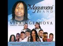Viva Ngebhova – Abafana BakaMgqumeni, Jaiva Zimnike, Ngiga Ndlovu, DSD, Bobo, Smomoza