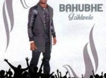 Bahubhe - Wonk' Amalanga