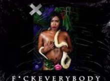 Gigi Lamayne – Fxck Everybody