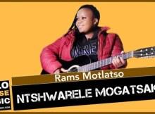 Rams Motlatso – Ntshwarele Mogatsaka (Original Mix)