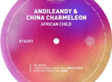 AndileAndy & China Charmeleon I Give Myself Away Mp3 Download SaFakaza