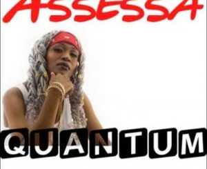Assessa Quantum Mp3 Download SaFakaza