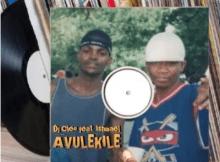 DJ Cleo - Avulekile ft Ishmael