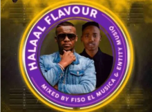 Fiso El Musica & Entity MusiQ Halaal Flavour #043 Mp3 Download SaFakaza