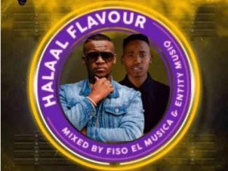 Fiso El Musica & Entity MusiQ Halaal Flavour #043 Mp3 Download SaFakaza