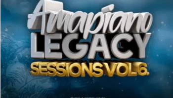 Gaba Cannal AmaPiano Legacy Sessions Vol. 06 Mp3 Download SaFakaza