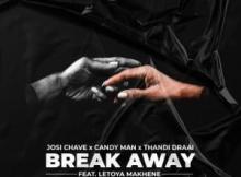 Josi Chave Break Away Original Mix Mp3 Download SaFakaza