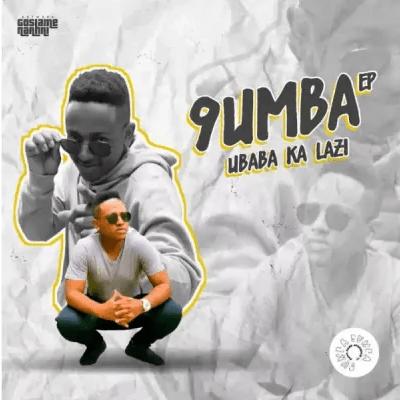 9umba & Mgiftoz SA No.9 Mp3 Download SaFakaza
