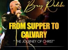 Bucy Radebe From Supper To Calvary Album Zip Download