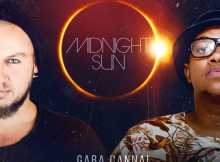 Gaba Cannal Midnight Sun ft ARD Mp3 Download SaFakaza
