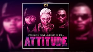 Harmonize ft Awilo Longomba & H Baba – Attitude