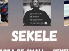 Kabza De Small SEKELE Mp3 Download SaFakaza