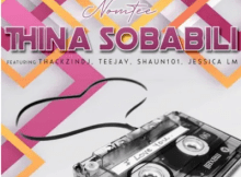 NomTee Thina Sobabili Mp3 Download SaFakaza