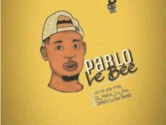 Pablo Le Bee Baby Boy Vigro Deep Mp3 Download SaFakaza