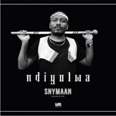 Snymaan Ndiyolwa Mp3 Download SaFakaza