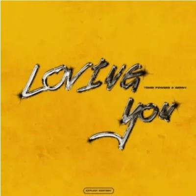 TembiPowers Loving You ft Berny Mp3 Download SaFakaza